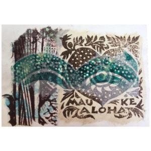 Mau Ke Aloha Art Card